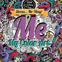 Jual Coloring Diary For Adult: Me & My Color Art by Ranggi Ariliah (HC) Murah