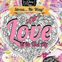 Jual Coloring Diary For Adult: Love Is In The Air by Ranggi Ariliah (HC) Murah