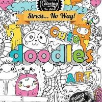 Jual Coloring Diary For Adult: Cute Doodles Art by Ranggi Ariliah Murah