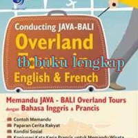 Buku Conducting Java-Bali Overland Tours in English & French : Memandu