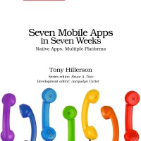 Seven Mobile Apps in Seven Weeks 2016 ebook