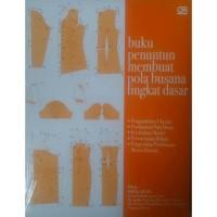 Buku Penuntun Membuat Pola Busana Tingkat Dasar by Soekarno