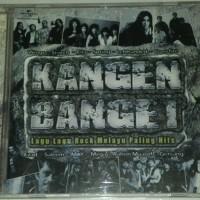 CD V/A Kangen Banget : Lagu-Lagu Rock Melayu Paling Hits !
