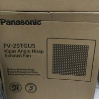 """EXHAUST FAN PANASONIC FV-25TGU5 (10"""")/PANASONIC 25 TGU/25TGU"""