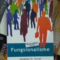 Buku Fungsionalisme/ Jonathan H. Turner/Pustaka Pelajar