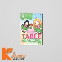 KOMIK ANAK PEREMPUAN PRINCESS ACADEMY : TABLE MANNER