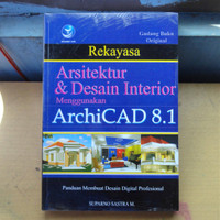 Rekayasa Arsitektur Dan Desain Interior Menggunakan Archicad 8.1