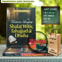 Tuntunan Lengkap Shalat Witir Tahajjud & Dhuha ( Pustaka Ibnu Umar)