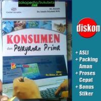 Konsumen dan Pelayanan Prima - Daryanto, Ismanto Setiabudi