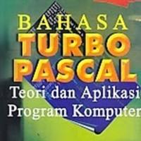 BAHASA TURBO PASCAL TEORI DAN APLIKASI PROGRAM KOMPUTER JILID 2 - JOG