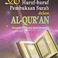 RAHASIA HURUF-HURUF PEMBUKAAN SURAH DALAM AL-QURAN - PERSPEKTIF ULAMA