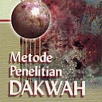 METODE PENELITIAN DAKWAH - ASEP SAEFUL MUHTADI - BUKU AGAMA ISLAM B56
