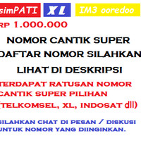 PERDANA NOMOR CANTIK SUPER ALL OPERATOR SIMPATI AS XL INDOSAT