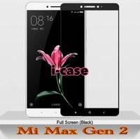 Tempered Glass Xiaomi Mi Max 2 gen 2 New Full Cover Color Pro Glass