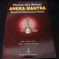 Mantra dan Belajar Aneka Mantra - buku bali hindu