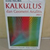 KALKULUS DAN GEOMETRI ANALISIS ED.5 BUKU 1 - PURCELL VARBERG