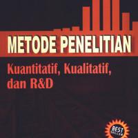 METODE PENELITIAN KUALITATIF KUANTITATIF R DAN D - SUGIYONO