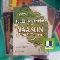 Fadilah dan Khasiat Surat Yaasiin, Al Waqiah & Al Mulk
