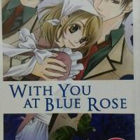 Komik - WITH YOU AT BLUE ROSE