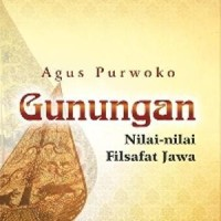 GUNUNGAN NILAI-NILAI FILSAFAT JAWA - GRAHA ILMU- BUKU SENI DAN BUDAY