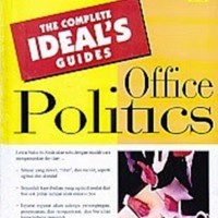 THE COMPLETE IDEALS GUIDES OFFICE POLITICS - LAURIE E. ROZAKIS - BUKU