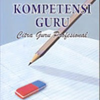 KOMPETENSI GURU CITRA GURU PROFESIONAL - JANAWI - BUKU PENDIDIKAN B60