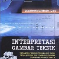 INTERPRETASI GAMBAR TEKNIK - MEMAHAMI PROYEKSI AMERIKA DAN EROPA DENG