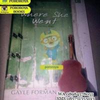 Novel WHERE SHE WENT (Gayle Forman)