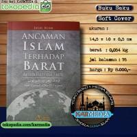 Ancaman Islam Terhadap Barat Antara Fiksi dan Fakta - Pust Imam Bonjol