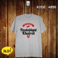 Fastabiqul Khairat | MLXL | A-849 | Kaos Islami/Islam/M Berkualitas