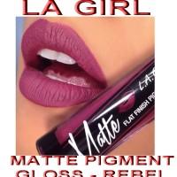 Jual LA GIRL - MATTE PIGMENT GLOSS - REBEL Murah