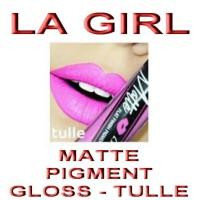 Jual LA GIRL - MATTE PIGMENT GLOSS - TULLE Murah