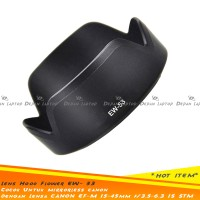 Lens Hood EW-53 Canon EF M 15-45mm IS STM Lensa Kit Eos M10 M3 M6 M5