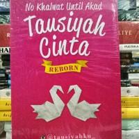 BUKU TAUSIYAH CINTA REBORN @tausiyahku