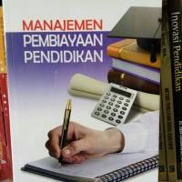 Manajemen Pembiayaan Pendidikan - Akdon
