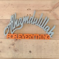 Tulisan Kayu Alhamdulillah For Everything