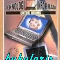 Buku Pengantar Teknologi Informasi Untuk Bisnis