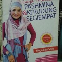 Buku Hijab - Gaya Praktis Pashmina dan Kerudung Segi empat