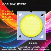 LED COB 20W Putih / White 35/32 mm 32-34V 300-450