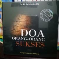 Doa Orang Sukses - Ust Dr. Aam Amiruddin - Buku Islam