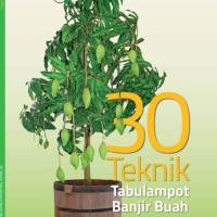 Buku Mclip 30 Teknik Tabulampot Banjir Buah
