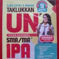 Cara Cepat & Mudah Taklukkan UN SMA/MA IPA 2015