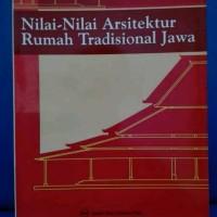 Nilai - Nilai Arsitektur Rumah Tradisional Jawa