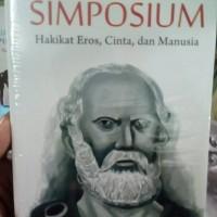 Simposium hakikat Eros cinta dan manusia - Plato - Basa Basi