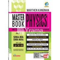 Master Book Physics (Metode Cepat Menjadi Master Fisika) SMA/SMK