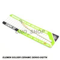 Elemen Ceramic Solder Dekko DQ-77N