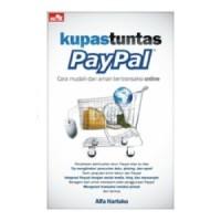 Buku Kupas Tuntas Paypal Cara Mudah Transaksi Online