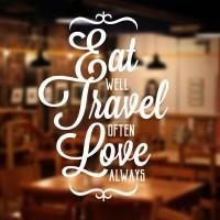 Stiker Eat Well Travel Dinding Kaca Pintu Resto Cafe Kantin Sticker