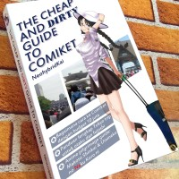 The Cheap and Dirty Guide to Comiket (regular edition)