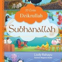 Buku 33 Cerita Dzikrullah- Subhanallah - D.04 B14 80594